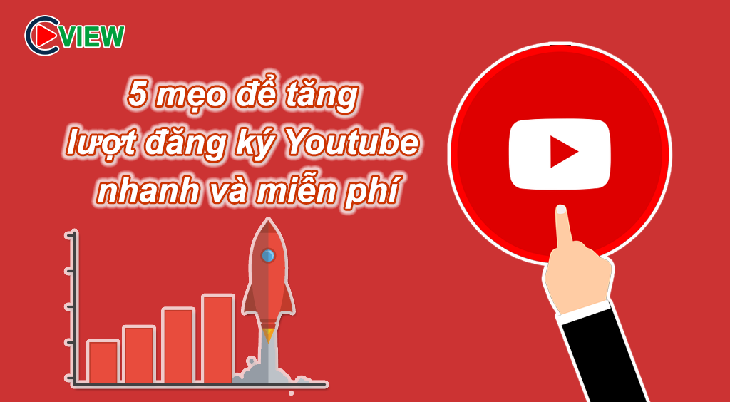 tang luot dang ky youtube cpm view