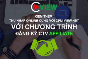 đang ky affiliate voi cpm view